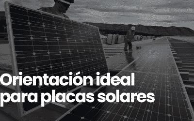Orientación para paneles solares ¿es tan importante?